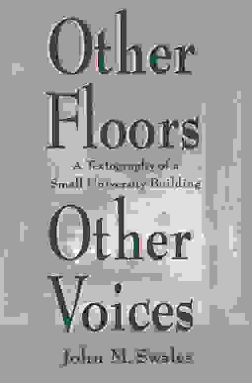 Other Floors, Other Voices