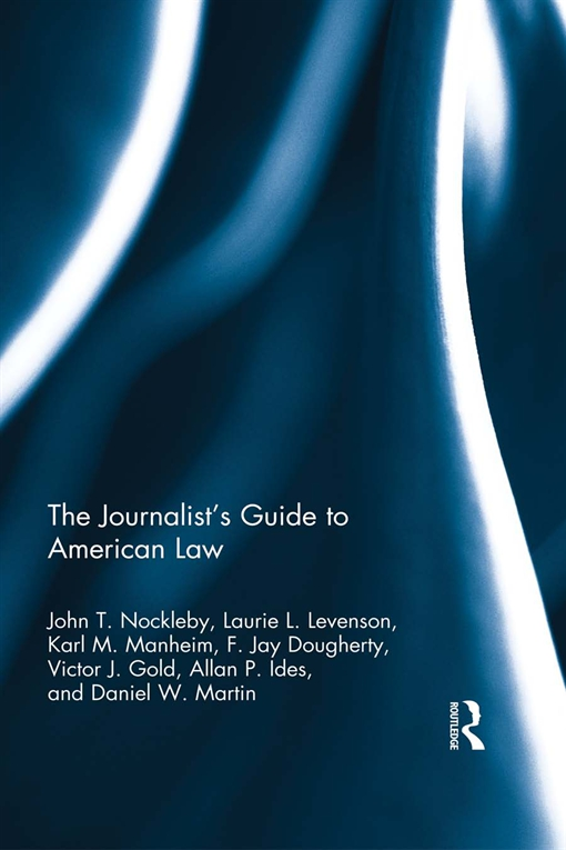 The Journalists' Guide to American Law