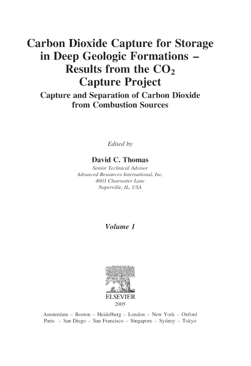 Carbon Dioxide Capture for Storage in Deep Geologic Formations - Results from the CO? Capture Project