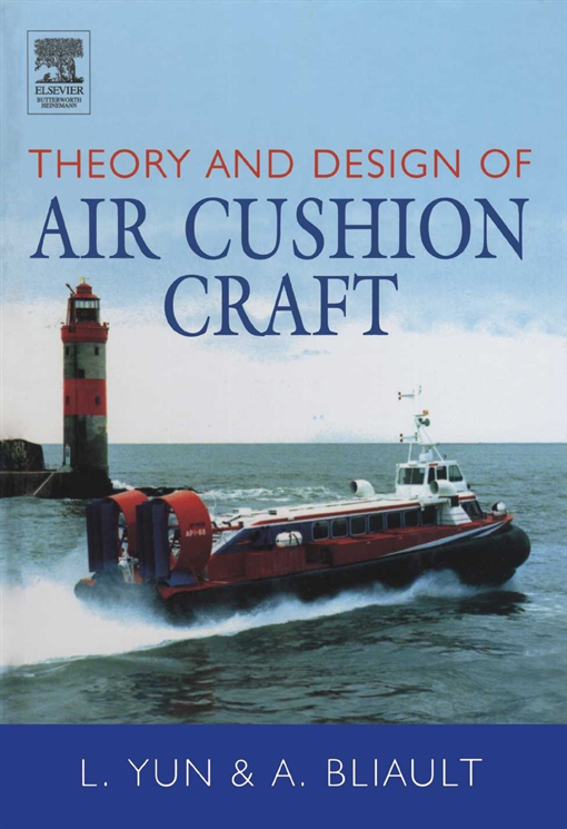 Theory and Design of Air Cushion Craft