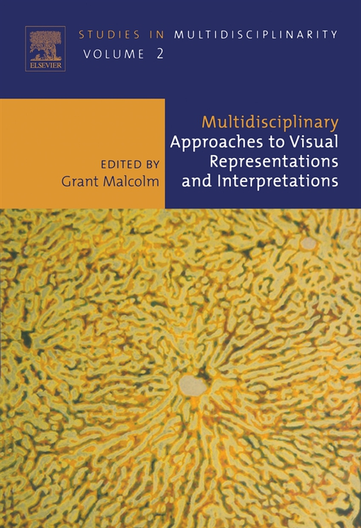 Multidisciplinary Approaches to Visual Representations and Interpretations