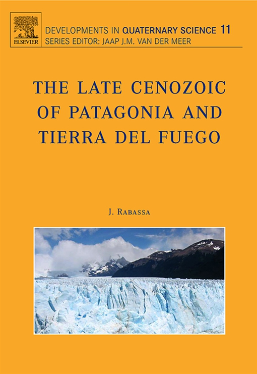 The Late Cenozoic of Patagonia and Tierra del Fuego