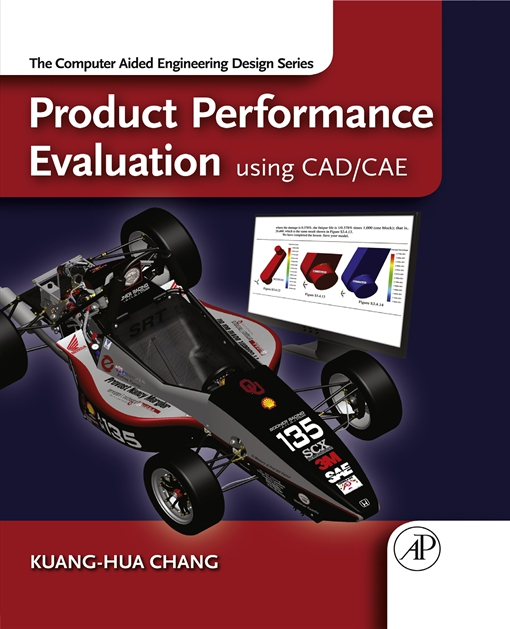 Product Performance Evaluation using CAD/CAE