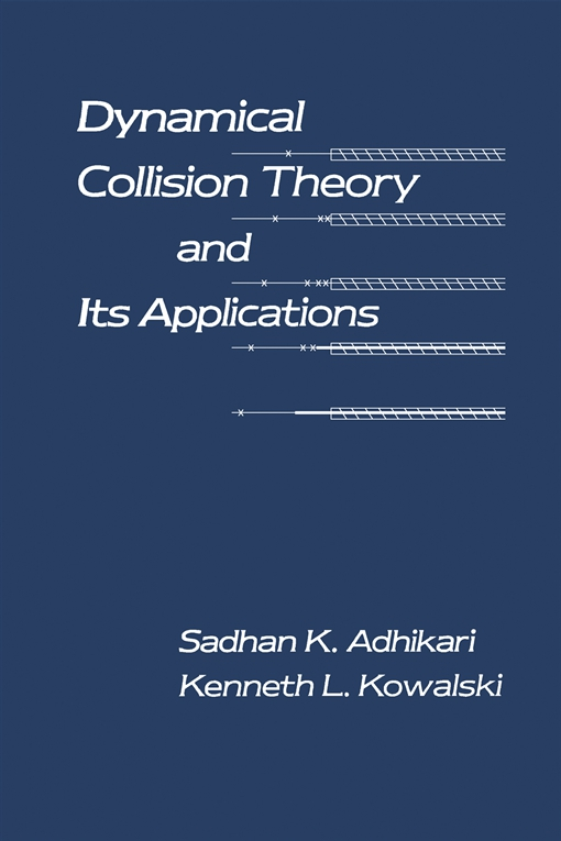 Dynamical Collision Theory and Its applications