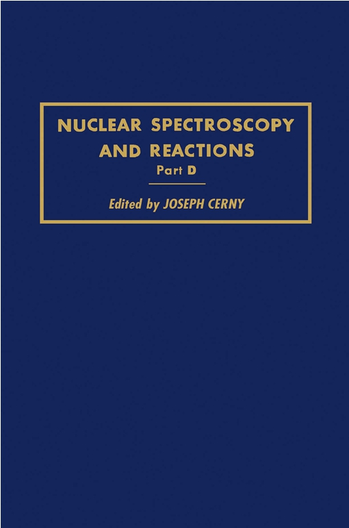 Nuclear Spectroscopy and Reactions 40-D