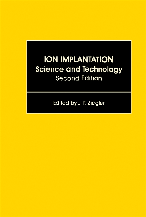Ion Implantation Science and Technology