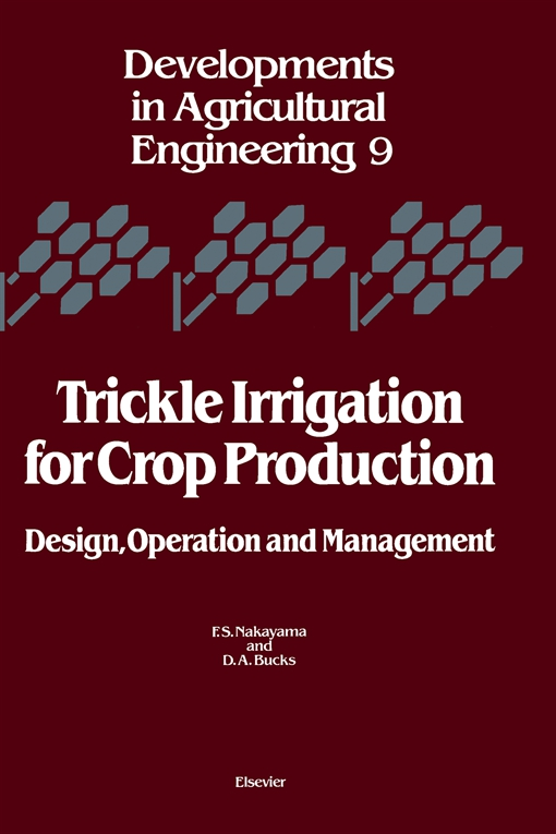Trickle Irrigation for Crop Production