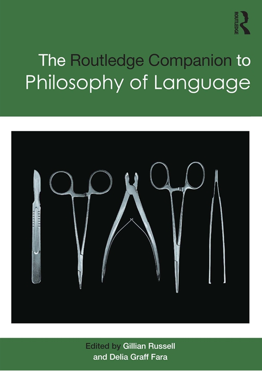 Routledge Companion to Philosophy of Language
