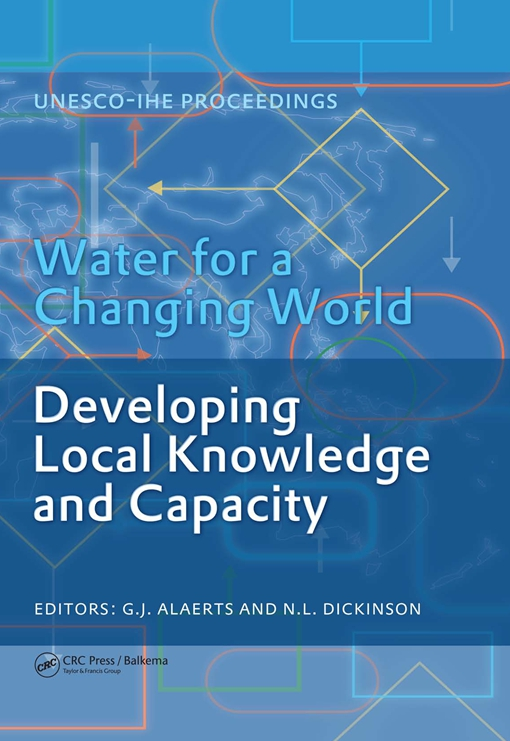 Water for a Changing World - Developing Local Knowledge and Capacity