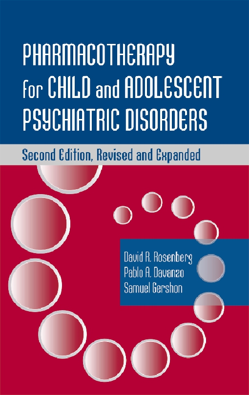 Pharmacotherapy for Child and Adolescent Psychiatric Disorders