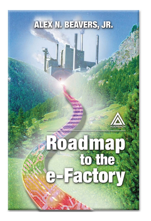 Roadmap to the E-Factory