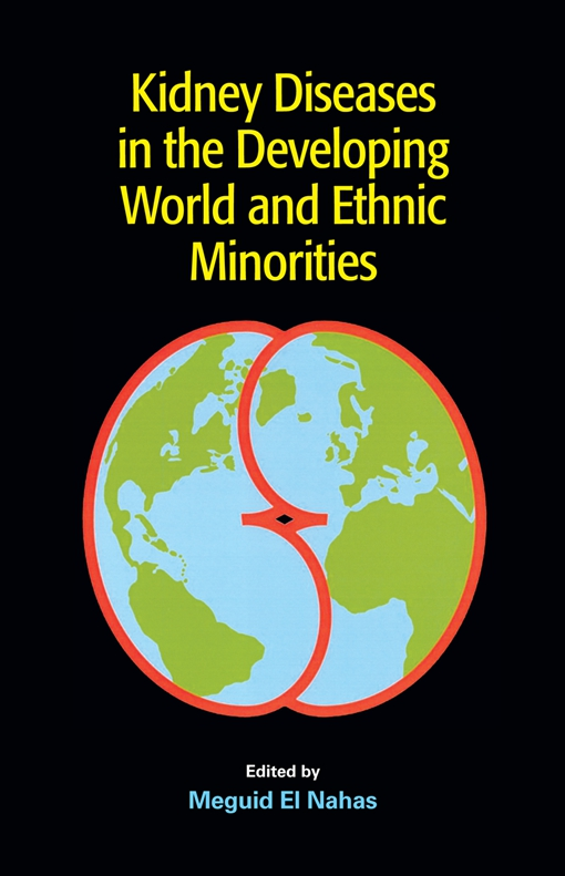 Kidney Diseases in the Developing World and Ethnic Minorities