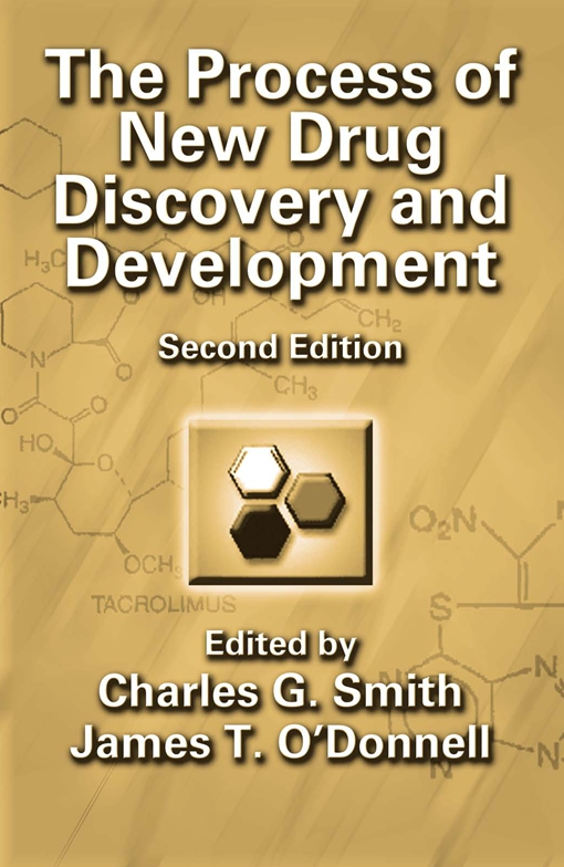 The Process of New Drug Discovery and Development, Second Edition