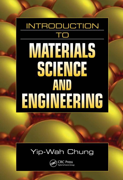 Introduction to Materials Science and Engineering