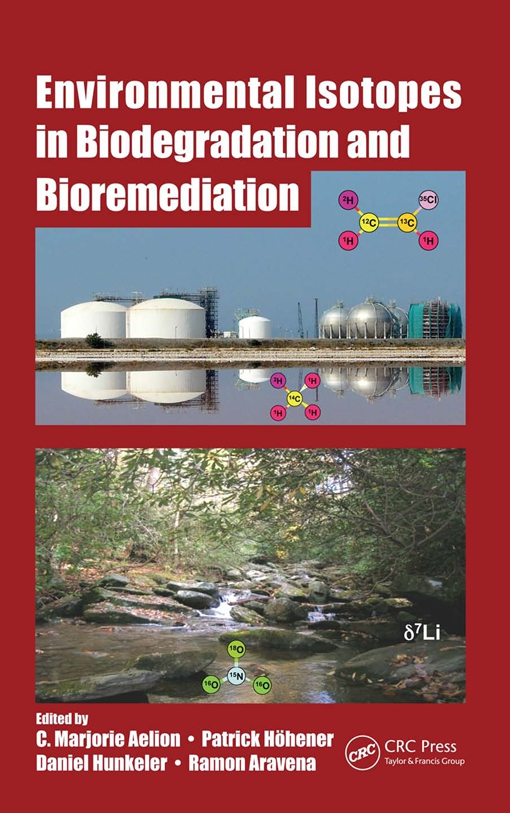 Environmental Isotopes in Biodegradation and Bioremediation