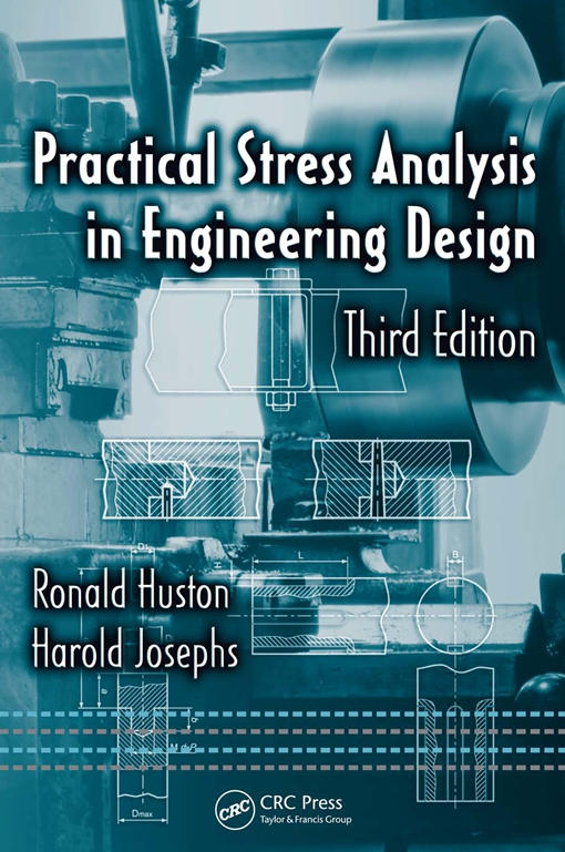 Practical Stress Analysis in Engineering Design, Third Edition