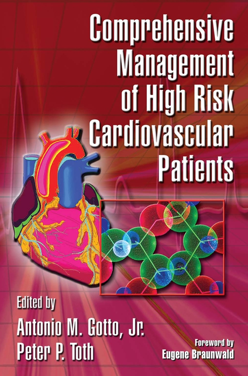 Comprehensive Management of High Risk Cardiovascular Patients