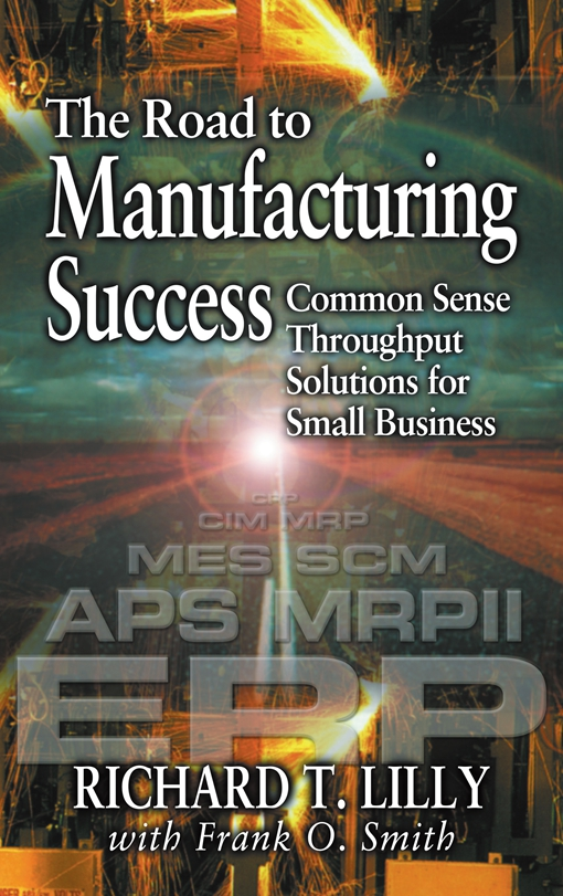 The Road to Manufacturing Success