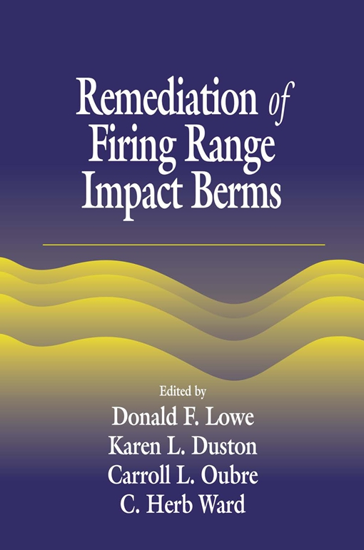 Remediation of Firing Range Impact Berms
