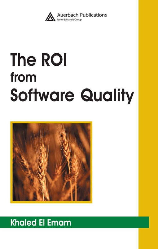 The ROI from Software Quality