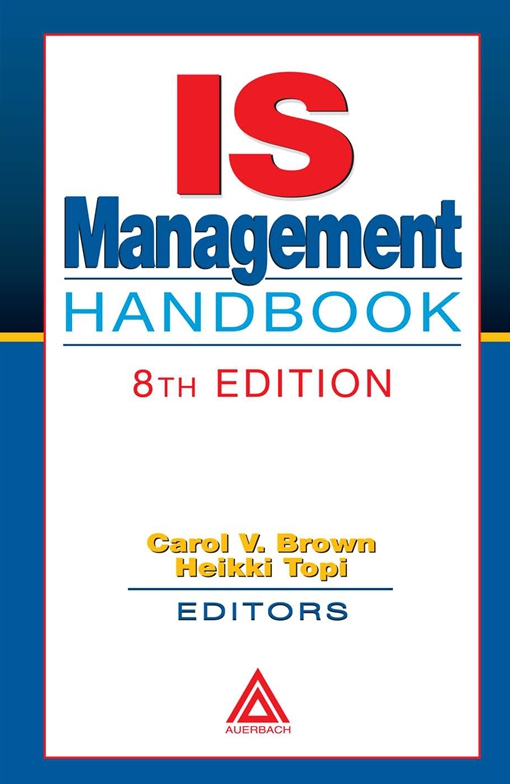 IS Management Handbook, 8th Edition