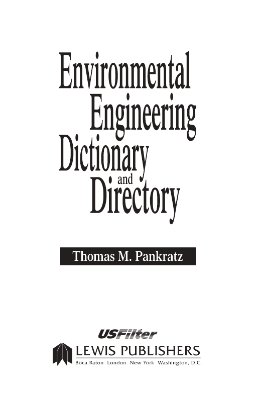 Special Edition - Environmental Engineering Dictionary and Directory