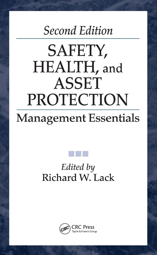 Safety, Health, and Asset Protection
