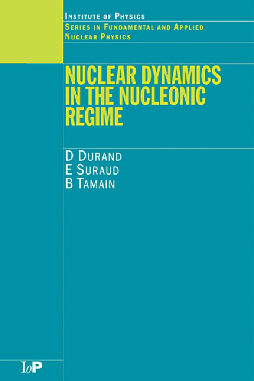 Nuclear Dynamics in the Nucleonic Regime