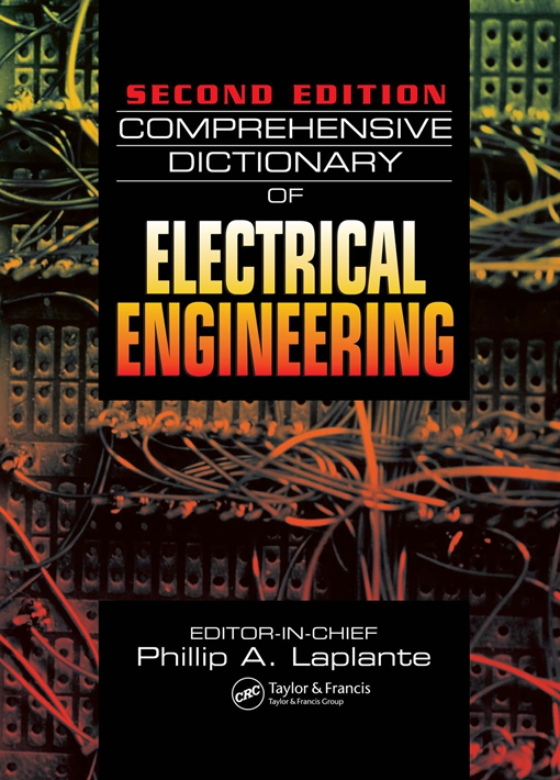 Comprehensive Dictionary of Electrical Engineering, Second Edition