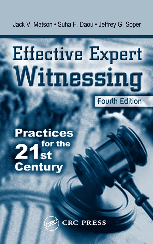 Effective Expert Witnessing, Fourth Edition