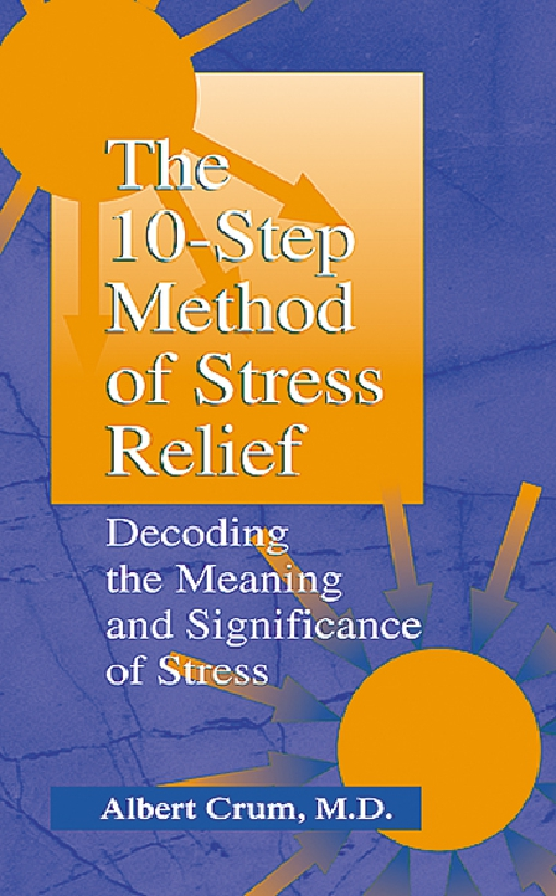 The 10-Step Method of Stress Relief