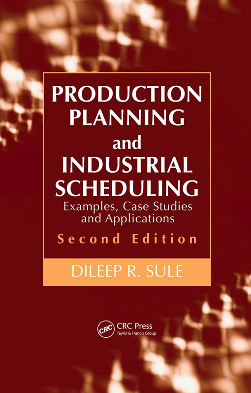 Production Planning and Industrial Scheduling