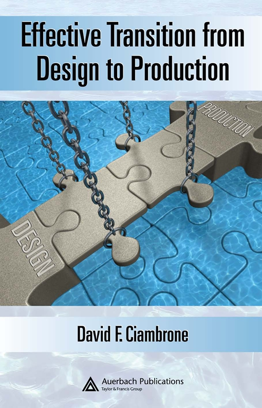 Effective Transition from Design to Production