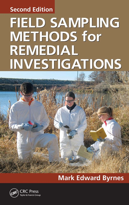 Field Sampling Methods for Remedial Investigations, Second Edition