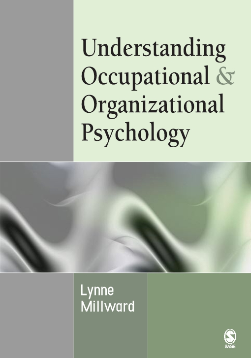 Understanding Occupational & Organizational Psychology