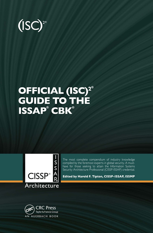 Official (ISC)2(R) Guide to the ISSAP(R) CBK