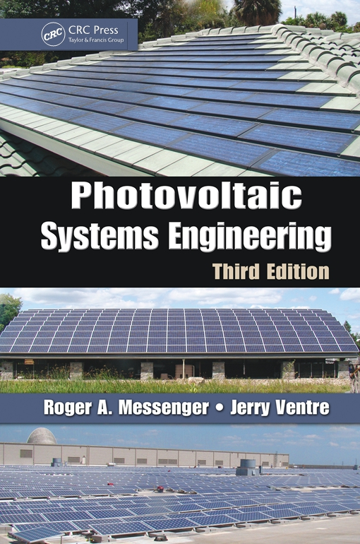 Photovoltaic Systems Engineering, Third Edition