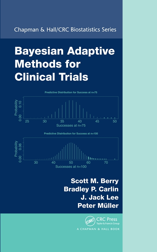 Bayesian Adaptive Methods for Clinical Trials
