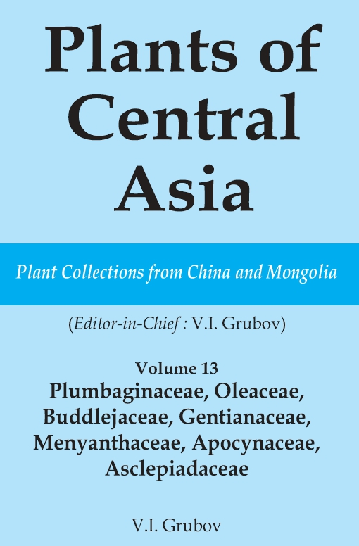 Plants of Central Asia - Plant Collection from China and Mongolia Vol. 13