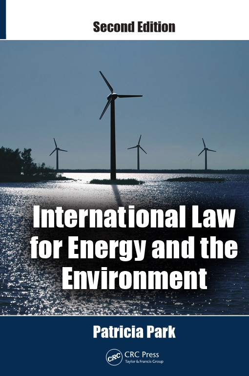 International Law for Energy and the Environment, Second Edition