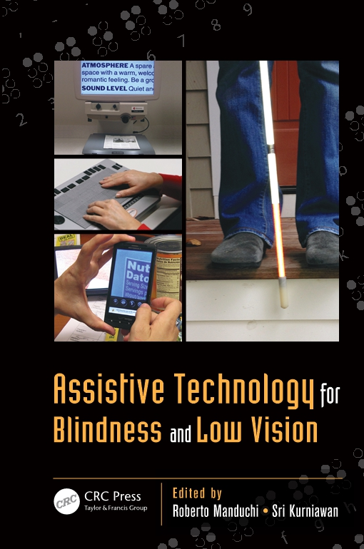 Assistive Technology for Blindness and Low Vision