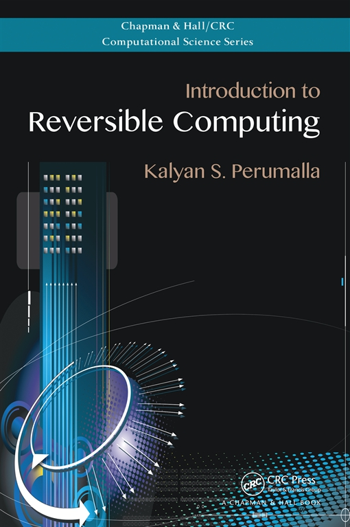 Introduction to Reversible Computing