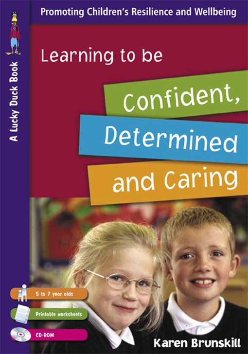 Learning to Be Confident, Determined and Caring for 5 to 7 Year Olds