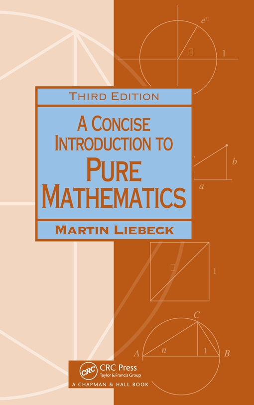 A Concise Introduction to Pure Mathematics, Third Edition