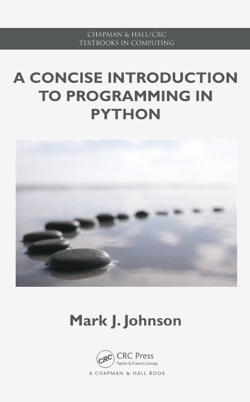 A Concise Introduction to Programming in Python