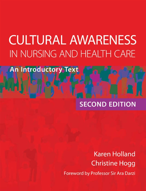 Cultural Awareness in Nursing and Health Care