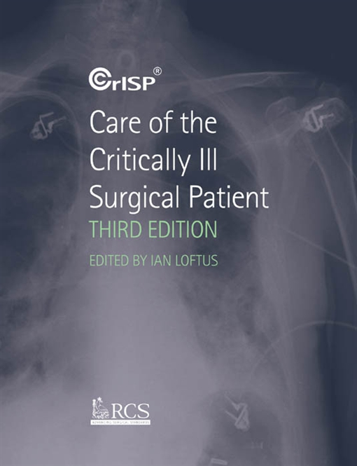 Care of the Critically Ill Surgical Patient,