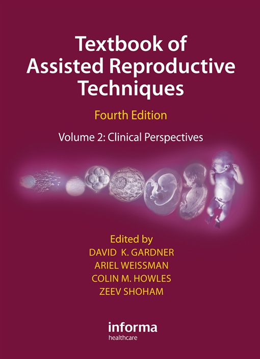 Textbook of Assisted Reproductive Techniques