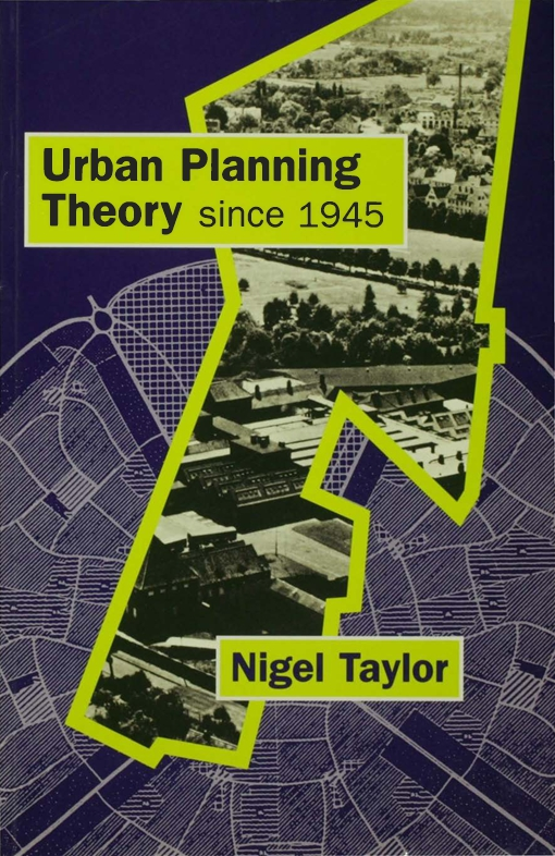 Urban Planning Theory since 1945