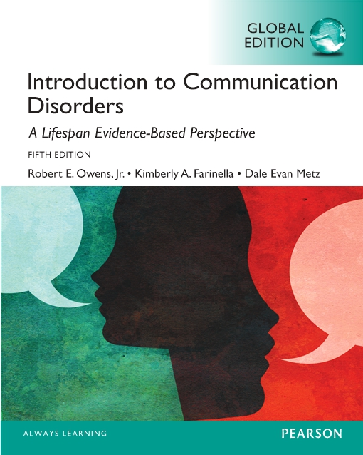 Introduction to Communication Disorders: A Lifespan Evidence-Based Approach